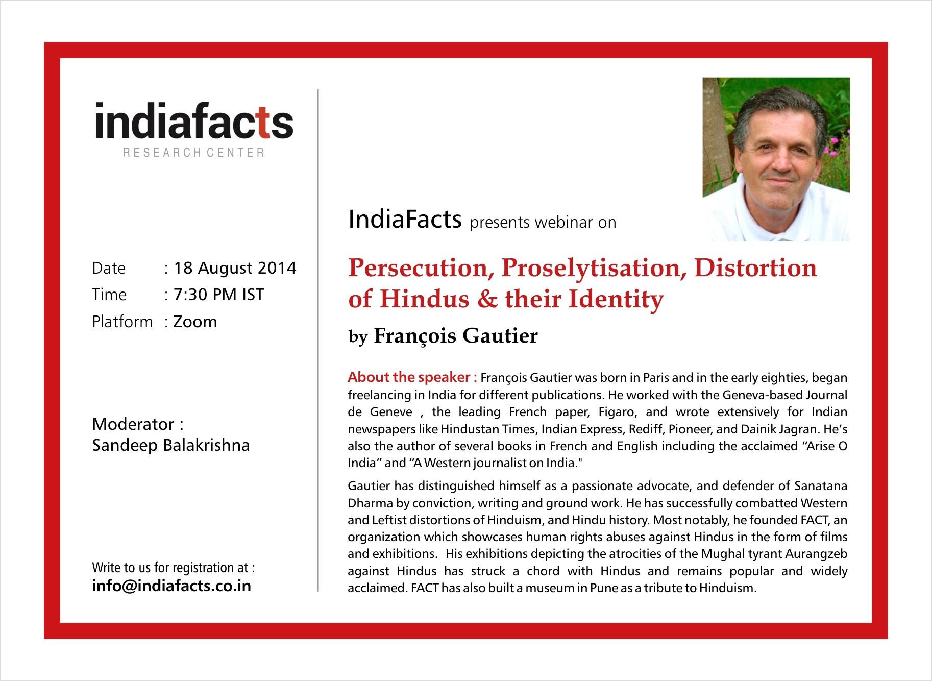 Webinar: Persecution, Proselytisation & Distortion of Hindus & their Identity