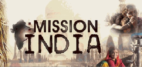 Mission India: Many Faces, One Intent – Part II