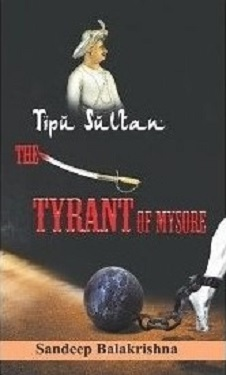 Book Review—Tipu Sultan : The Tyrant of Mysore