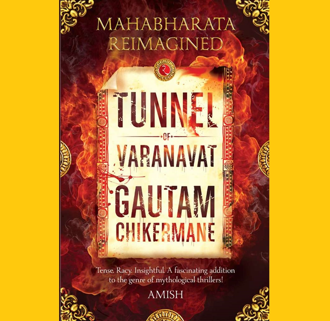 Book Review: Tunnel of Varanavat by Gautam Chikermane