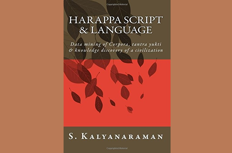 Book Review: Harappa Script & Language by S. Kalyanaraman (2016)