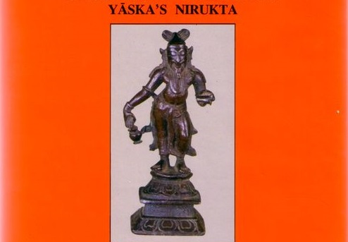 Yaska's Nirukta and his reflections on language
