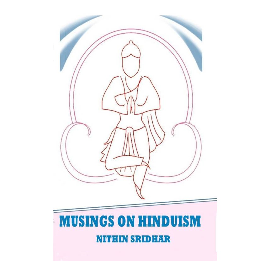 Book Review: Musings on Hinduism by Nithin Sridhar