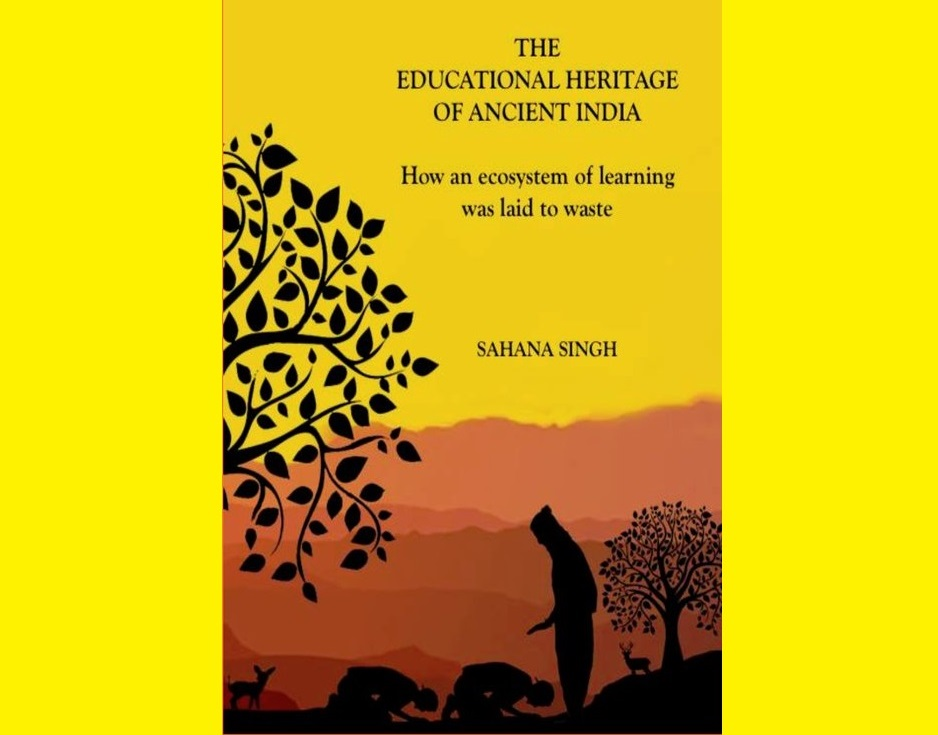 Book Review: The Educational Heritage of Ancient India by Sahana Singh