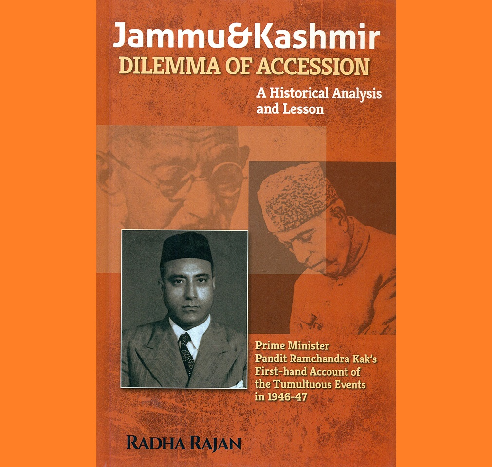 Book Review: Jammu & Kashmir – Dilemma of Accession by Radha Rajan