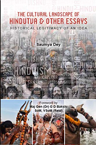 Book Review & Summary: The Cultural Landscape Of Hindutva And Other Essays By Saumya Dey- I