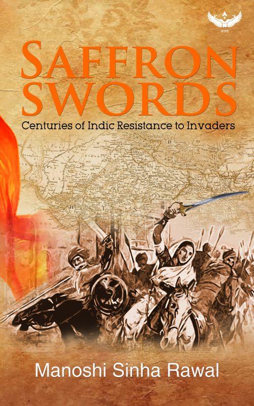 Book Review: Saffron Swords by Manoshi Sinha