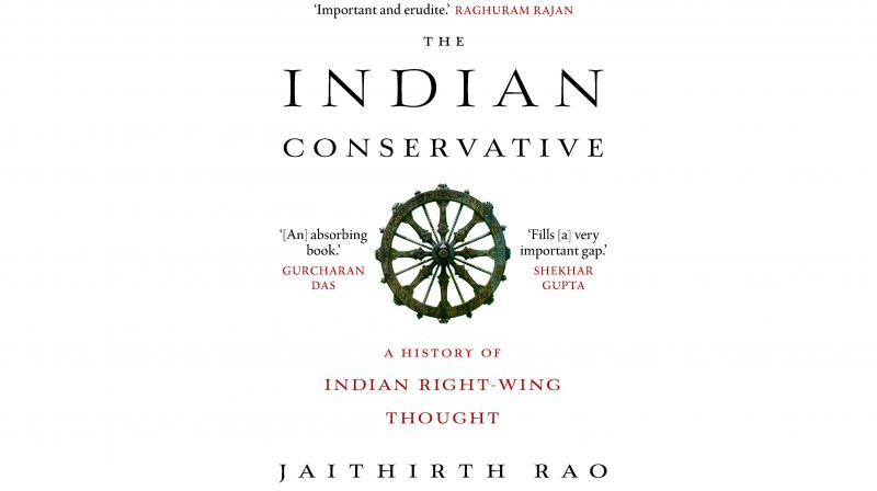Book Review: The Indian Conservative by Jaithirth Rao