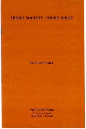 Hindu Society Under Siege – As Sita Ram Goel Saw It